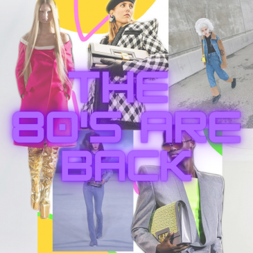 80's fashion is making a comeback in 2021!